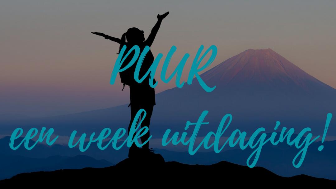 PUUR een week uitdaging!