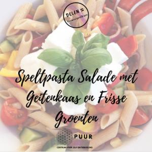 Speltpasta Salade met Geitenkaas en Frisse Groenten